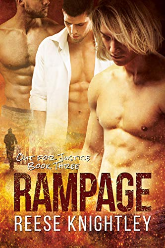 Rampage (Out for Justice Book 3)