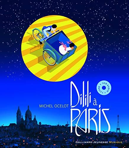 Dilili à Paris - livre + CD - De 6 à 12 ans
