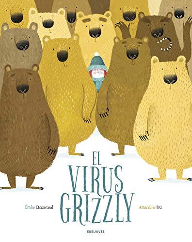 El virus Grizzly (Álbumes ilustrados)