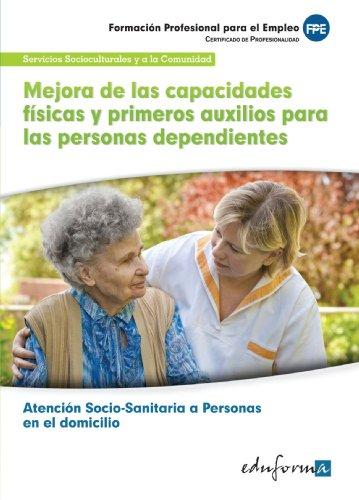 Mejora de las capacidades fsicas y primeros auxilios para las personas dependientes en el domicilio (Pp - Practico Profesional)