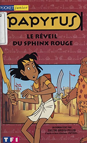 Papyrus (6): Le Réveil du Sphinx rouge