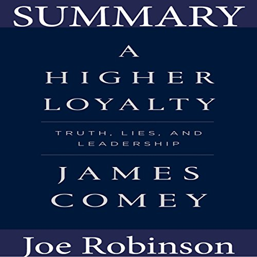 Summary of A Higher Loyalty audiobook cover art
