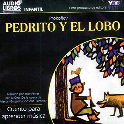 Pedrito y el Lobo [Peter and the Wolf] Audiobook By Prokofiev cover art
