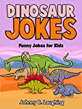 Dinosaur Jokes: Funny Jokes for Kids