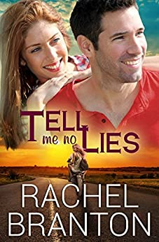 Tell Me No Lies (Lily's House Book 2) by [Rachel Branton]