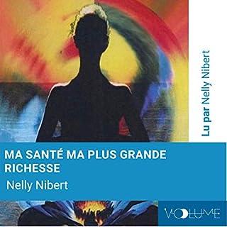 Ma santé, ma plus grande richesse : relaxation guidée                   Auteur(s):                                                                                                                                 Nelly Nibert                               Narrateur(s):                                                                                                                                 Nelly Nibert                      Durée: 48 min     Pas de évaluations     Au global 0,0