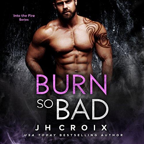 Burn So Bad audiobook cover art