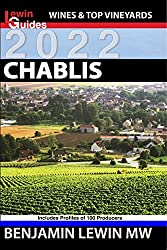 Chablis (Guides to Wines and Top Vineyards Book 5)