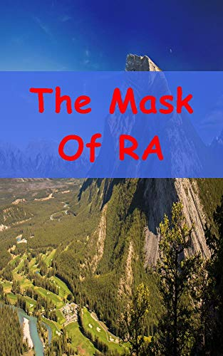 The Mask Of RA (Spanish Edition)