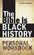 The Bible is Black History Personal Workbook