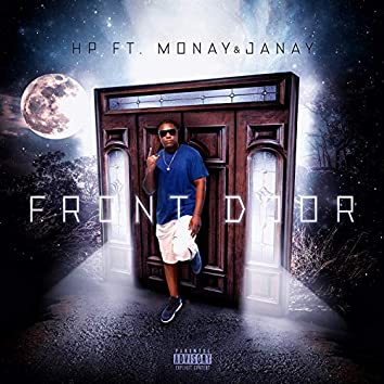 Front Door (feat. Monay Janay)