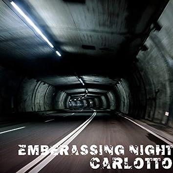 Emberassing Night