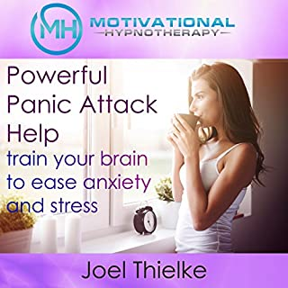 Powerful Panic Attack Help     Train Your Brain to Ease Anxiety and Stress with Self-Hypnosis and Meditation              By:                                                                                                                                 Joel Thielke                               Narrated by:                                                                                                                                 Joel Thielke                      Length: 49 mins     1 rating     Overall 4.0