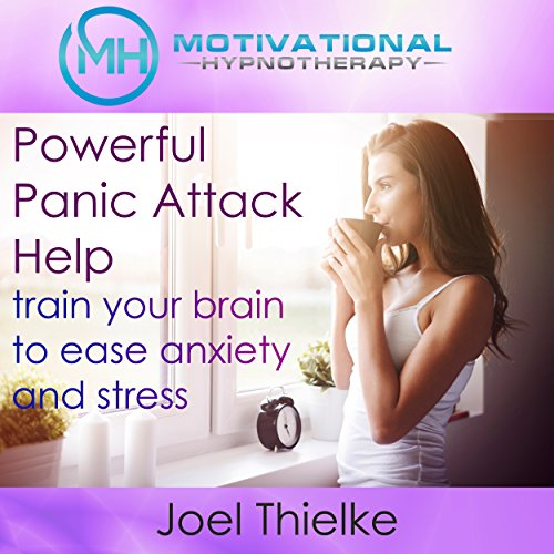 Powerful Panic Attack Help cover art