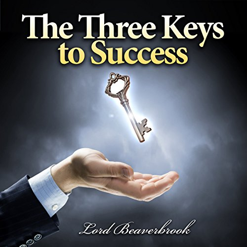 The Three Keys to Success audiobook cover art