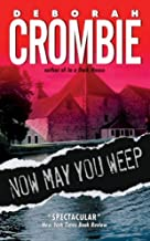 NOW MAY YOU WEEP By Crombie, Deborah (Author) Mass Market Paperbound on 28-Sep-2004