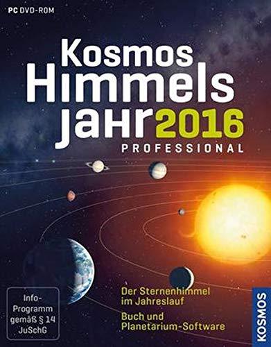 Kosmos Himmelsjahr professional 2016: Der Sternenhimmel im Jahreslauf: Buch und Planetarium-Software
