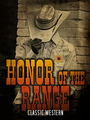 Honor of the Range: Classic Western [OV]