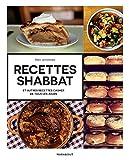 Recettes shabbat : et autres recettes juives de tous les jours (Beaux-Livres Cuisine (Hors collection)) (French Edition)