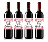 Set of 4 Wine Bottle Labels - Will You Be My Bridesmaid - Will You Be My Maid of Honor - Wine Labels Bridesmaid Gifts - Maid of Honor Gift by Swag Lab