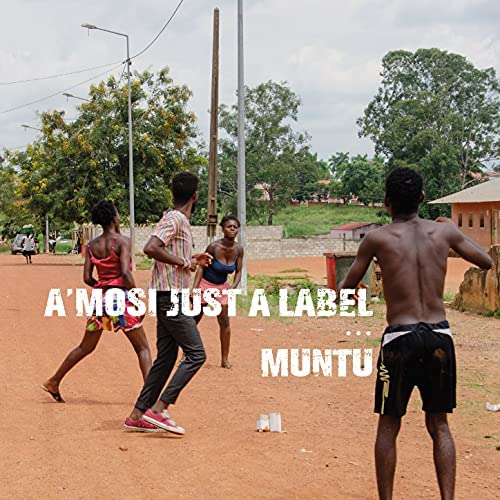 A'mosi Just a Label