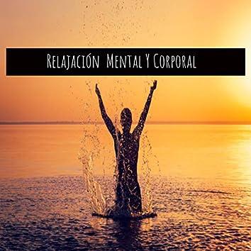 Relajacion Mental y Corporal