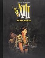 XIII, Tome 9 - Pour Maria de Jean Van Hamme