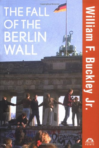 The Fall of the Berlin Wall (Turning Points)