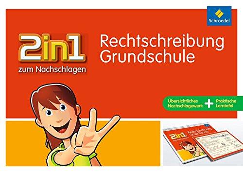 2in1 zum Nachschlagen - Grundschule: Rechtschreibung
