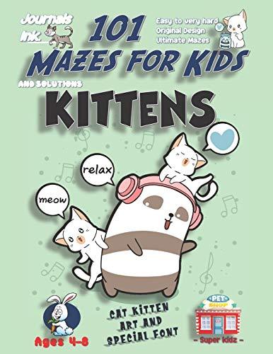 101 Mazes For Kids: SUPER KIDZ Book. Children - Ages 4-8 (US Edition). Kawaii Kittens & Panda Dancing custom art interior. 101 Puzzles with solutions ... (Superkidz - 101 Mazes for Kids, Band 99)