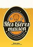 Mes bières maison - Rustica éditions - 19/06/2015
