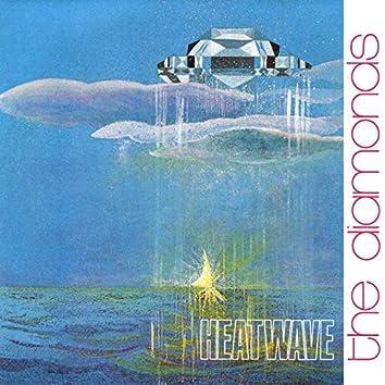 The Diamonds / Heatwave / It's My Life