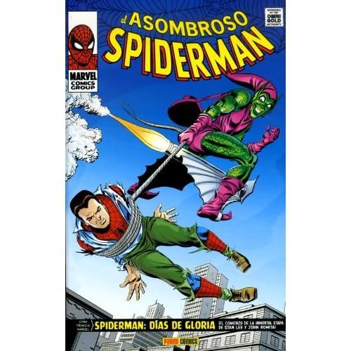 El Asombroso Spiderman. Días De Gloria (Marvel Gold)