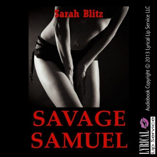Savage Samuel: A Campus Anal Sex Erotica Story audiobook cover art