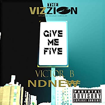 Give me Five (feat. NDNEW)