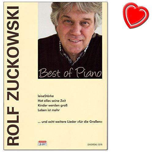 Rolf Zuckowski Best of Piano - Songbook für Klavier, Gesang, Gitarre mit mit bunter herzförmiger Notenklammer - Verlag : Verlag: Hans Sikorski, SIK1379, ISBN: 9783940982438, ISMN: 9790003039206