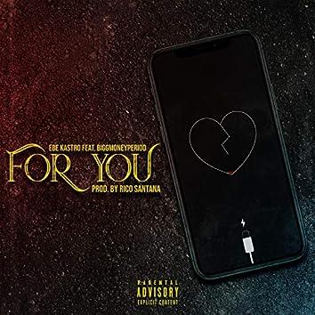 For You (feat. Biggmoneyperiod)