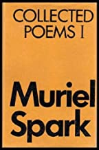 COLLECTED POEMS (1) (i) One (by the author of The Prime of Miss Jean Brodie)