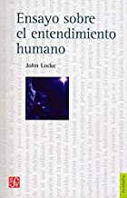 Ensayo sobre el entendimiento humano (Filosofia) (Spanish Edition)