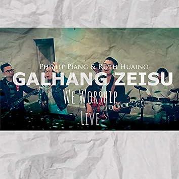Galhang Zeisu ( Live )