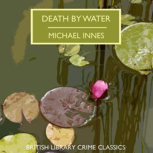 Death by Water Audiobook By Michael Innes cover art