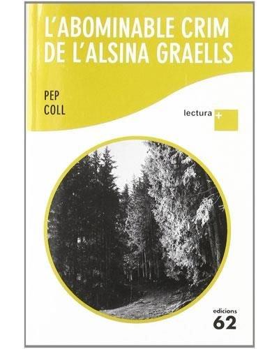 L'abominable crim de l'Alsina Graells: LECTURA PLUS