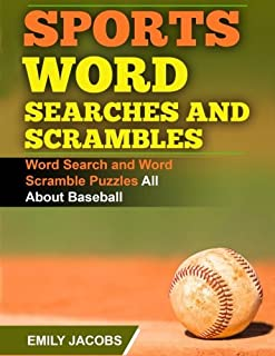 Sports Word Searches and Scrambles - Baseball: Word Search and Word Scramble Puzzles All About Baseball