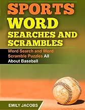 Sports Word Searches and Scrambles - Baseball: Word Search and Word Scramble Puzzles All About Baseball