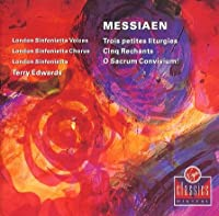 Messiaen:Trois Petites Liturgies