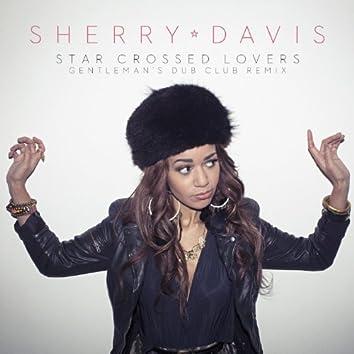 Star Crossed Lovers (Gentleman's Dub Club Remix)