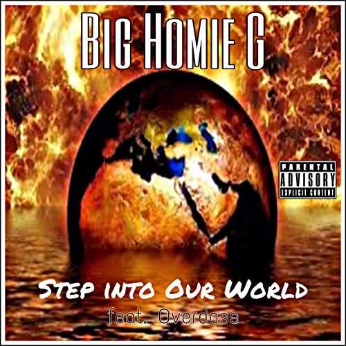 Big Homie G feat. Overdose