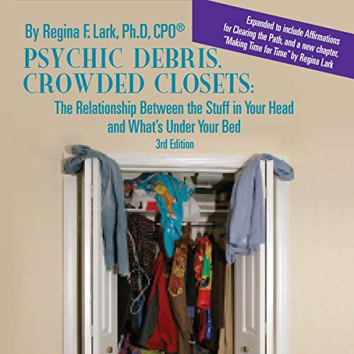 Psychic Debris, Crowded Closets 3rd Edition audiobook cover art
