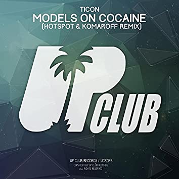 Models On Cocaine