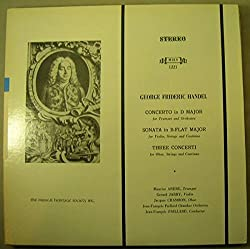 Jean-Francois Paillard Chamber Orchestra, Maurice Andre, Gerard Jarry, Jacques Chambon, George Frideric Handel: Concerto in D Major / Sonata in B-Flat Major / Three Concerti, Musical Heritage Society MHS 1221, US